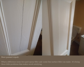 Little repair to cracked pannel door. Epoxy and fine surface filler used to completely hid the damage.
